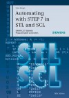 Automating with STEP7 in STL and SCL: Programmable Controllers SIMATIC S7-300/400 [With DVD] - Hans Berger