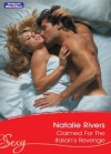 Mills & Boon : Claimed For The Italian's Revenge (Married by Christmas) - Natalie Rivers