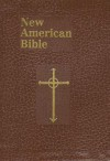 Saint Joseph Edition of the New American Bible: Brown (St. Joseph) - Anonymous