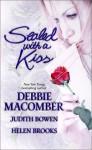 Sealed with a Kiss: My Funny Valentine/Mom and MR. Valentine/Her Secret Valentine - Debbie Macomber, Helen Brooks, Judith Bowen