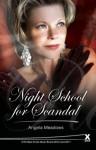 Night School for Scandal - Angela Meadows