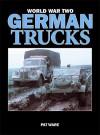 World War Two German Trucks - Pat Ware