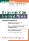 The Continuum of Care Treatment Planner - Arthur E. Jongsma Jr.