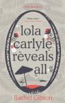 Lola Carlyle Reveals All (Little Black Dress) - Rachel Gibson