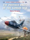 F9F Panther Units of the Korean War - Warren Thompson, Mark Styling