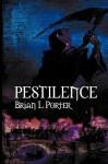 Pestilence - Brian L. Porter