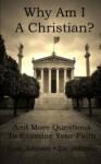Why Am I A Christian? - Zac Johnson, Ryan Johnson
