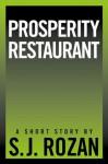 Prosperity Restaurant (Lydia Chin?Bill Smith) - SJ Rozan