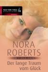 Der lange Traum vom Glück: Die Stanislaskis (German Edition) - Emma Luxx, Nora Roberts