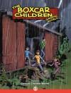The Boxcar Children - Gertrude Chandler Warner, Shannon Eric Denton, Mike Dubisch