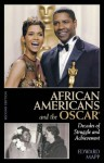 African Americans and the Oscar: Decades of Struggle and Achievement - Edward Mapp