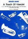 A Touch of Mancini: Brass Band - Henry Mancini, Mark Freeh