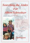 Searching the Andes for Albert Schweitzer:A Novel - Jon Peterson