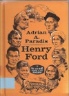 Henry Ford (See and Read) - Adrian A. Paradis