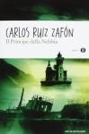 Il Principe della Nebbia - Carlos Ruiz Zafón