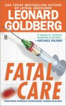 Fatal Care - Leonard Goldberg
