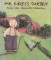 Mr. Carey's Garden - Jane Cutler, G. Brian Karas