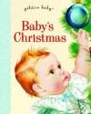 Baby's Christmas (Golden Baby) - Esther Wilkin, Eloise Wilkin