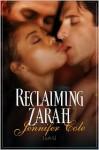 Reclaiming Zarah - Jennifer Cole