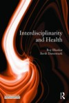 Interdisciplinarity and Well-Being - Roy Bhaskar, Berth Danermark