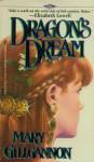 Dragon's Dream - Mary Gillgannon