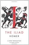 The Iliad - Stephen Mitchell