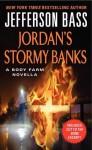 Jordan's Stormy Banks: A Body Farm Novella - Jefferson Bass