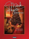A Mark Hayes Christmas: Arrangements for Solo Piano - Mark Hayes