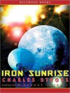 Iron Sunrise - Charles Stross, George Guidall