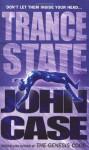 Trance State - John Case