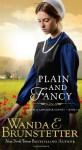 Plain and Fancy - Wanda E. Brunstetter