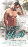 Slow Heat - Lorie O'Clare