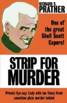 Strip for Murder - Richard S. Prather