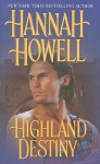 Highland Destiny - Hannah Howell