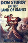 Don Sturdy in the Land of Giants or, Captives of the Savage Patagonians - Victor Appleton, Walter S. Rogers