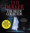The Bride Collector (Audio) - Ted Dekker, John Glover