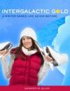 Intergalactic Gold - Samantha Blair