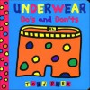 Underwear Do's and Don'ts (Board Book) - Todd Parr