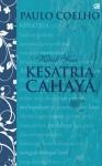 Kitab Suci Kesatria Cahaya - Eddie Riyadi Laggut-Terre, Paulo Coelho