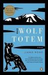 Wolf Totem: A Novel - Rong Jiang, Howard Goldblatt