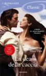 La dea della caccia (Romanzi Classic) (Italian Edition) - Tessa Dare, Diana Georgiacodis