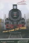 Whooo, Whooo, Here Com the Trains (Rourke Discovery Library (CDROM)) - Molly Carroll, Jeanne Sturm