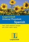 Langenscheidt Universal Phrasebook Spanish - Langenscheidt