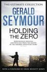 Holding The Zero - Gerald Seymour