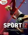 Btec First Sport. Level 2 - Mark Adams, Bob Harris, Pam Phillippo, Julie Hancock, Iain Taylor, Paul Beashel, Alex Sergison