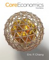 Coreeconomics (Loose Leaf) - Eric Chiang, Gerald Stone