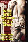 Wild, Wild Women of the West - Layla Chase, Delilah Devlin, Myla Jackson