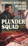 Plunder Squad - Richard Stark