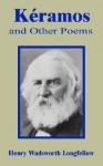 Kramos and Other Poems - Henry Wadsworth Longfellow