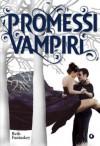 Promessi vampiri - Beth Fantaskey, S. Reggiani